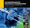 """JORNADA NACIONAL DE INNOVACIÓN Y COMPETITIVIDAD """"COMPONENTES Y RETOS DE LOS SISTEMAS LOCALES Y REGIONALES DE INNOVACIÓN"""""""